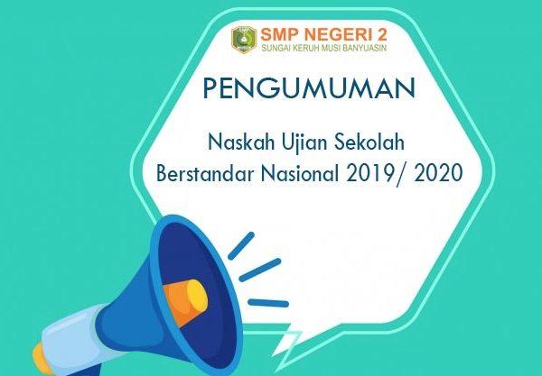 Naskah Ujian Sekolah Berstandart Nasional 2019/2020